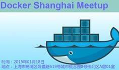 Docker Shanghai Meetup