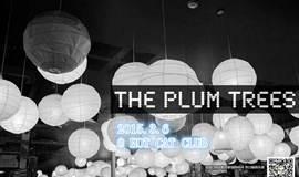 The plum trees @ HOT CAT CLUB