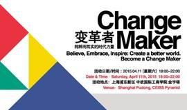 TEDxCEIBS 2015: Change Maker