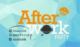 (7.03日)周五创业趴After-work party @23Seed-HUB
