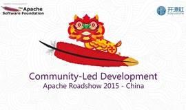 Apache Roadshow 2015 - China (Community-Led Development)