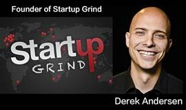 如何以創業第一天就走向國際-- Derek Andersen 亚洲行系列 之 广州10月27日专场!Derek Andersen (Founder of Startup Grind)
