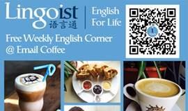 Lingoist English Corner @ Email Coffee FREE! 免费英语角