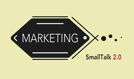 SmallTalk 2.0 - 第三期 : The Way of Marketing 市场之路