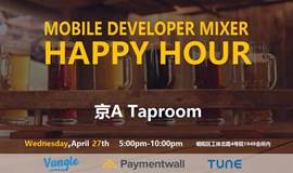 GMIC-MOBILE DEVELOPER MIXER HAPPY HOUR-Vungle Paymentwall TUNE