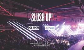 Slush UP! (初创企业报名通道 Startup Channel)