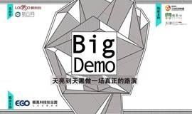 """""""Big Demo""""全国巡演-杭州站"""