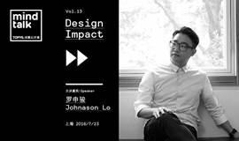 Johnason's MindTalk创意公开课  第十三回  罗申骏