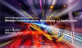 [国际·学术]2017年无线通讯,网络与应用国际学术会议[WCNA2017]