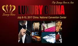 Luxury China 2017 Exhibition