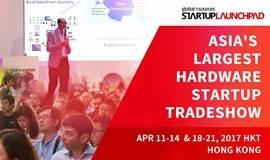 STARTUP LAUNCHPAD - ASIA'S LARGEST HARDWARE STARTUP TRADESHOW (亚洲最大智能硬件创客展+科技研讨会门票)