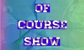 音画互动——第四届OF COURSE SHOW