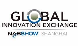 NAB Show GIX-上海全球跨媒体创新峰会