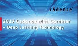 Cadence Mini Seminar -- Deep Learning Technology @ 上海张江IC咖啡