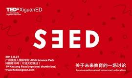 Apply Now! TEDxXiguanED 2017 - SEED is now coming!