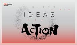 TEDxLujiazui 2017年度大会 IDEAS INTO ACTION!