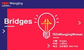 TEDxWangjingWomen: Bridges