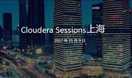 【限时免费】Cloudera Sessions China 2017 - 上海站