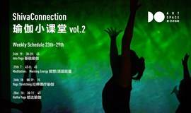 ShivaConnection瑜伽小课堂Vol.2~Weekly Schedule23th~29th