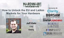 How to Unlock the EU and LatAm Markets For Your Hardware 如何让您的硬件攻略欧洲及拉美市场