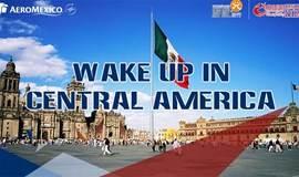 墨西哥航空拉美旅游推介会上海站   WAKE UP IN CENTRAL AMERICA