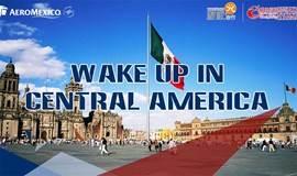 墨西哥航空拉美旅游推介会合肥站   WAKE UP IN CENTRAL AMERICA