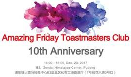 Amazing Friday Toastmasters Club 10th Anniversary Convention
