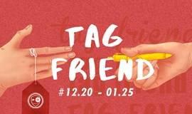 《TAG FRIEND|标签上的朋友》 -- 线上活动