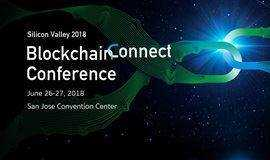 BlockchainConnect Conference全球区块链峰会(硅谷2018)
