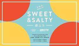 The sweet&Salty 上海甜品节甜蜜来袭!