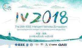 The 2018 IEEE Intelligent Vehicles Symposium (第29届IEEE国际智能车大会)