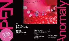 Anomaly OPEN # Architecture -- Urban Beautification = Social Interaction