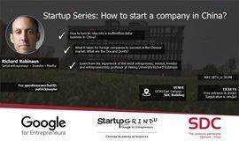 Startup Grind University presents: How to start a company in China?