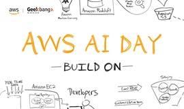 AWS AI Day - 进化:新一代人工智能与机器学习技术落地实践