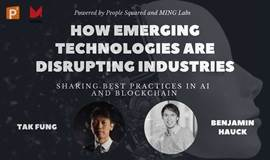 How emerging technologies are disrupting industries: Sharing best practices in AI and Blockchain