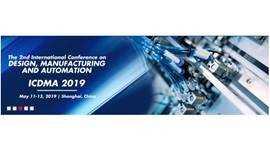 2019第二届设计,制造和自动化国际会议(ICDMA 2019)--EI核心, Scopus双检索