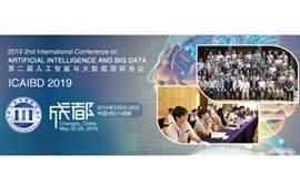 2019年第二届人工智能与大数据国际会议(ICAIBD 2019)--Ei核心与Scopus双检索