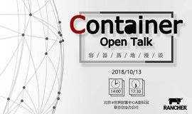 """10.13北京丨""""Container Open Talk""""容器技术沙龙"""