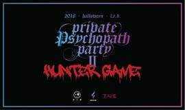 《Private Psychopath Party 2.0 Hunter Game/私人的神经病派对 2.0 狩猎游戏》