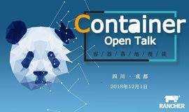 """12.1 成都丨""""Container Open Talk""""容器技术沙龙"""