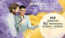 Startup Grind Chengdu #23: Culture Clash between Startups & Corporates 创业公司与企业之间的文化冲突