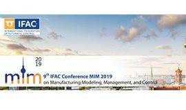 IFAC MIM 2019: Big Data Analytics in Smart Manufacturing Systems