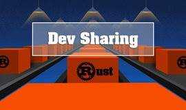 2018.12.12 Rust Dev Sharing No.2 | Blockchain Dev Meetup No.14