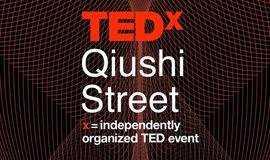 TEDxQiushi Street