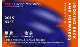 TEDxFuxingPark 2019: Looking back and forwards | TEDx复兴公园新年沙龙:顾后瞻前