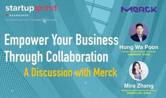 Empower Your Business Through Collaboration – A Discussion with Merck | Startup Grind GZ January Eve