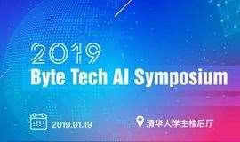 2018 Byte Tech AI Symposium机器智能前沿论坛