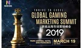 Thrive to Excel - Global Gaming Marketing Summit 2019 游戏出海市场营销峰会