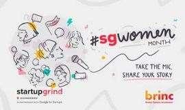 女性科技创业者的崛起与成长 | Startup Grind 广州5月女性领导者主题活动 2019