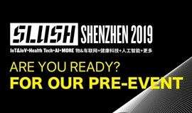 Pre-event from Slush Shenzhen 2019